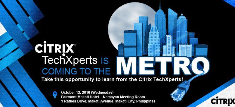 Citrix TechXperts is Coming to Manila