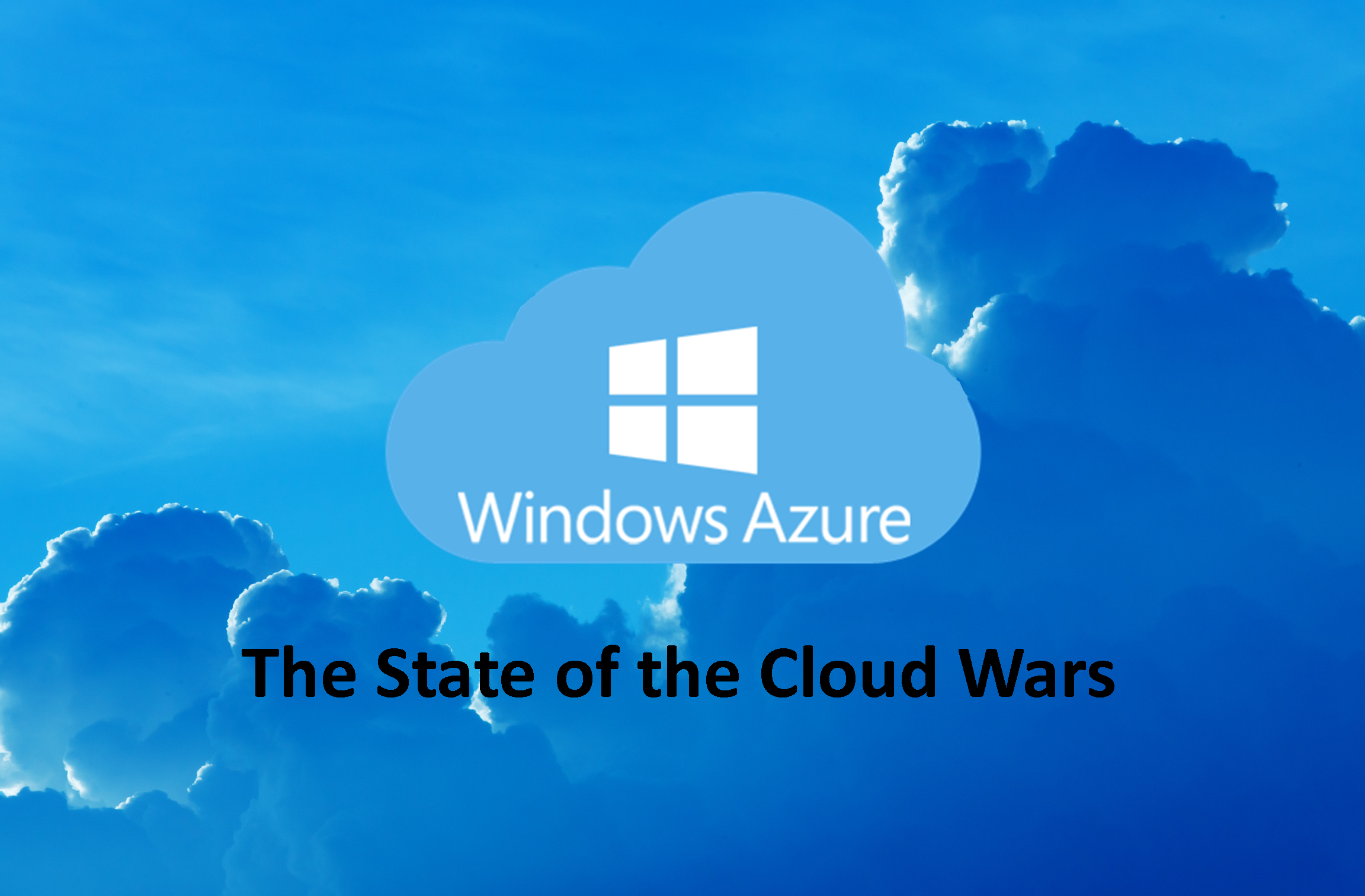 """Microsoft Azure a top contender in the """"Cloud Wars"""""""