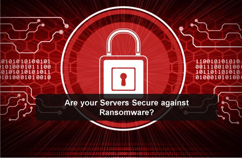 Server Security: Ransomware & Advanced Attacks