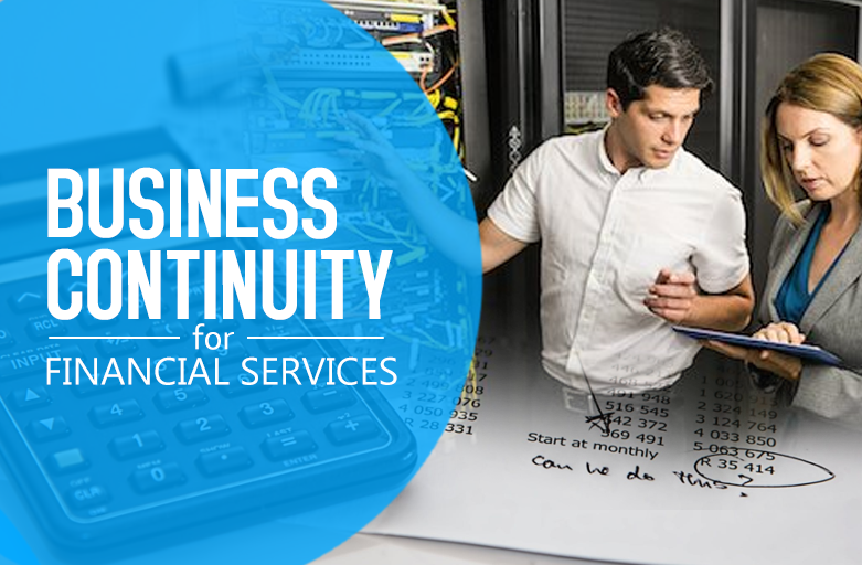 Financial Services: Adding Business Continuity to your Bottom Line