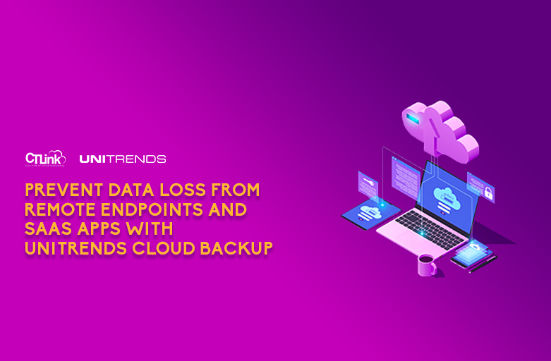 Prevent data loss from remote endpoints and SaaS apps with Unitrends Cloud Backup