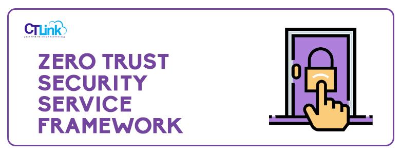 Zerp Trust Security Service Framework