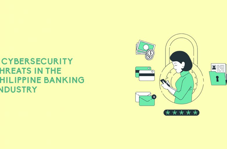 3 Cybersecurity Threats in the Philippine Banking Industry